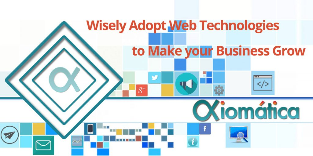 Wisely Adopt Web Technologies